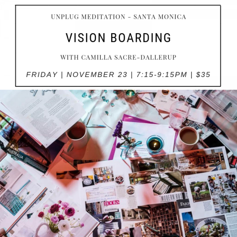 Vision Board Workshop 23rd NOV Unplug Meditation
